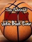 The Funniest Miami Heat Joke Book Ever