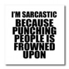 ht_163818_1 EvaDane – Funny Quotes – Im sarcastic because punching people is frowned upon. – Iron on Heat Transfers – 8×8 Iron on Heat Transfer for White Material