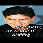 A Funny Quote By Charlie Sheen!