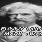 A Funny Quote By Mark Twain!