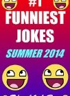 #1 Funniest Jokes 2014 Summer (100% LOL Approved)