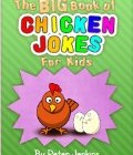 The BIG Book of Chicken Jokes for Kids: An Interactive Joke Book featuring the Funniest Chicken Jokes Ever (The BIG Book Series) Reviews
