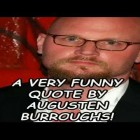 A Very Funny Quote By Augusten Burroughs!