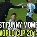 Best Funny Football Moments ● FIFA World Cup 2014