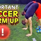 Wie man sich richtig vor dem Fußball/Sport aufwärmt und Verletzung vermeidet – Warm Up Tutorial