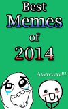 Best Memes of 2014: A bundle with the most funny memes from 2014 (Cool Memes)