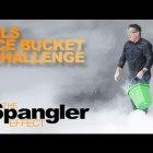 The Spangler Effect – ALS Ice Bucket Challenge