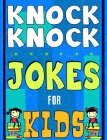 Knock Knock Jokes For Kids Book: The Most Brilliant Collection of Brainy Jokes for Kids. Hilarious and Cunning Joke Book for Early and Beginner Readers. For All Young and Smart Fun Lovers!